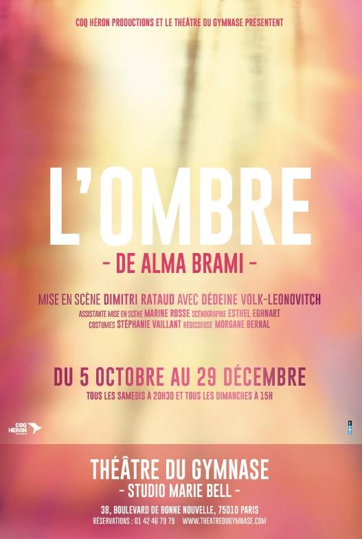 affiche de la pièce de théâtre L'ombre par Alma Brami