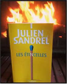 Les étincelles de Julien Sandrel